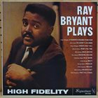 RAY BRYANT Plays (aka Now's The Time) album cover