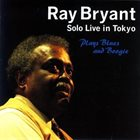 RAY BRYANT Solo Live In Tokyo - Plays Blues And Boogie album cover