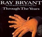 RAY BRYANT Through The Years, Vol. 1 album cover