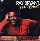 RAY BRYANT Trio Today album cover