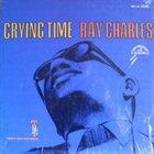 RAY CHARLES Cryin' Time album cover