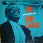 RAY CHARLES The Incomparable Ray Charles album cover