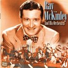 RAY MCKINLEY Ray McKinley and his Orchestra: 1946-1949 album cover