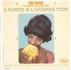 RAY NANCE A Flower Is A Lovesome Thing album cover