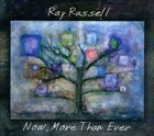RAY RUSSELL Now, More Than Ever album cover
