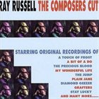 RAY RUSSELL The Composers Cut album cover