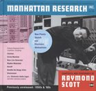 RAYMOND SCOTT Manhattan Research Inc. album cover