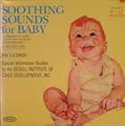 RAYMOND SCOTT Soothing Sounds For Baby - Volume 2: 6 To 12 Months album cover