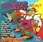 RAYMOND SCOTT The Raymond Scott Project Volume One: Powerhouse album cover