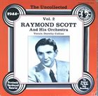 RAYMOND SCOTT The Uncollected Raymond Scott Vol. 2 album cover
