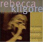 REBECCA KILGORE Moments Like This album cover