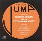 REBECCA KILGORE Rebecca Kilgore with The Keith Ingham Sextet album cover