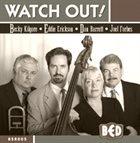 REBECCA KILGORE Watch Out album cover