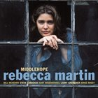 REBECCA MARTIN Middlehope album cover