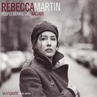 REBECCA MARTIN People Behave Like Ballads album cover