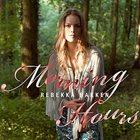 REBEKKA BAKKEN Morning Hours album cover