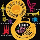 REBIRTH BRASS BAND Rebirth Of New Orleans album cover