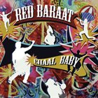 RED BARAAT Chaal Baby album cover