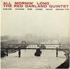 RED GARLAND All Mornin' Long album cover