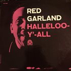 RED GARLAND Halleloo-Y'-All album cover