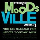 RED GARLAND Moodsville Volume 1: The Red Garland Trio + Eddie