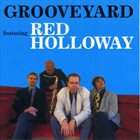 RED HOLLOWAY Grooveyard - ft. Red Holloway album cover