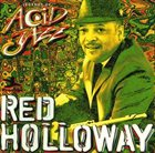 RED HOLLOWAY Legends of Acid Jazz album cover