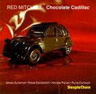 RED MITCHELL Chocolate Cadillac album cover