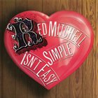 RED MITCHELL Simple Isn't Easy album cover