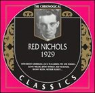 RED NICHOLS The Chronological Classics: Red Nichols 1929 album cover