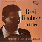 RED RODNEY Modern Music From Chicago album cover