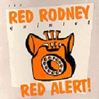 RED RODNEY Red Alert! album cover