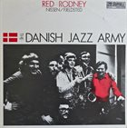 RED RODNEY The Danish Jazz Army album cover