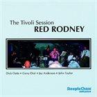 RED RODNEY Tivoli Session album cover