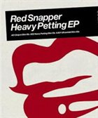 RED SNAPPER Heavy Petting album cover