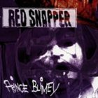 RED SNAPPER Prince Blimey album cover