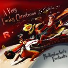 REDTENBACHER'S FUNKESTRA A Very Funky Christmas album cover