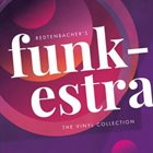 REDTENBACHER'S FUNKESTRA The Vinyl Collection album cover