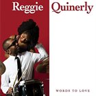 REGGIE QUINERLY Words to Love album cover