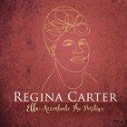 REGINA CARTER Ella: Accentuate the Positive album cover