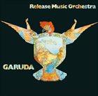 RELEASE MUSIC ORCHESTRA Garuda album cover