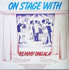 REMMY ONGALA Dance With Remmy Ongala On Stage album cover