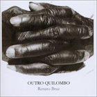 RENATO BRAZ Outro Quilombo album cover