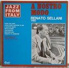 RENATO SELLANI A Nostro Modo album cover