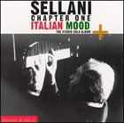 RENATO SELLANI Chapter One: Italian Mood album cover