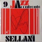 RENATO SELLANI Jazz A Confronto 9 album cover