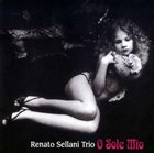 RENATO SELLANI O Sole Mio album cover