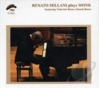 RENATO SELLANI Plays Monk album cover