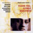 RENATO SELLANI Renato Sellani & Fabrizio Bosso : Thank You, George Gershwin album cover