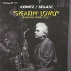 RENATO SELLANI Renato Sellani, Lee Konitz ‎: Speakin' Lowly album cover